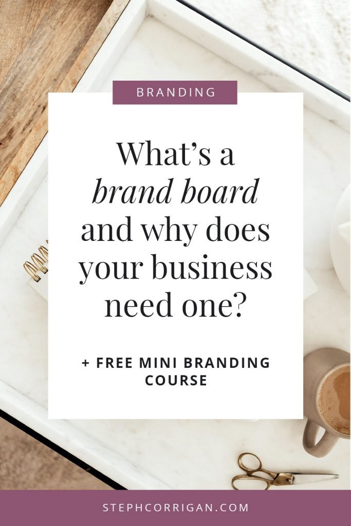 What's a brand board and why does your business need one?